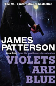 Violets are Blue (ebok) av James Patterson