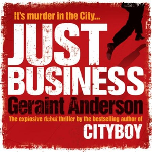 Just Business (lydbok) av Geraint Anderson