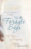 The Forsyte Saga 1: The Man of Property
