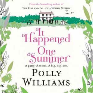 It Happened One Summer (lydbok) av Polly Will