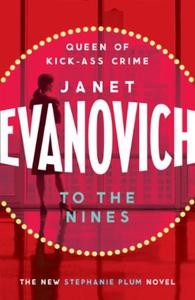 To The Nines (ebok) av Janet Evanovich
