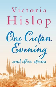 One Cretan Evening and Other Stories (ebok) a