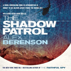 The Shadow Patrol (lydbok) av Alex Berenson