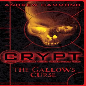 CRYPT: The Gallows Curse (lydbok) av Andrew H