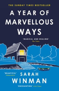 A Year of Marvellous Ways (ebok) av Sarah Win