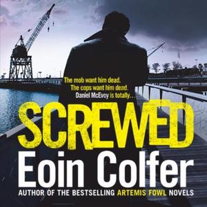 Screwed (lydbok) av Eoin Colfer, Ukjent