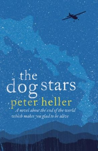 The Dog Stars (ebok) av Peter Heller
