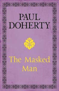 The Masked Man (ebok) av Paul Doherty