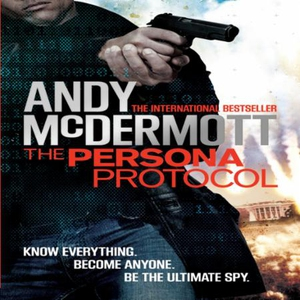 The Persona Protocol (lydbok) av Andy McDermo
