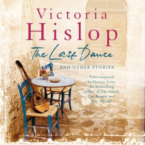 The Last Dance and Other Stories (lydbok) av