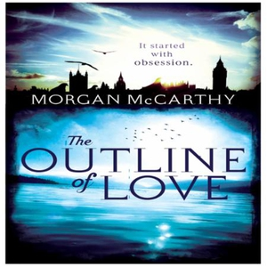 The Outline of Love (lydbok) av Morgan Mccart