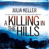 A Killing in the Hills (Bell Elkins, Book 1)