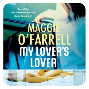 My Lover's Lover (lydbok) av Maggie O'Farrell