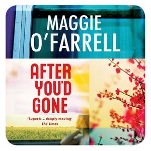 After You'd Gone (lydbok) av Maggie O'Farrell