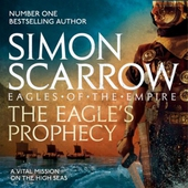 The Eagle's Prophecy (Eagles of the Empire 6)