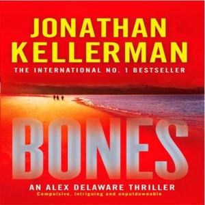 Bones (Alex Delaware series, Book 23) (lydbok