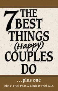 The 7 Best Things Happy Couples Do...plus one (