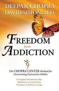 Freedom from Addiction (e-bok) av Deepak Chopra