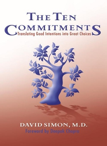 The Ten Commitments (e-bok) av M.D. David Simon