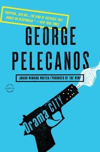 Drama City (ebok) av George P. Pelecanos