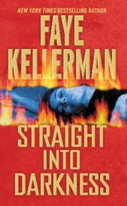 Straight into Darkness (ebok) av Faye Kellerm