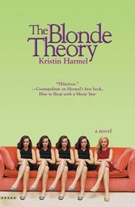 The Blonde Theory (ebok) av Kristin Harmel