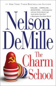 The Charm School (ebok) av Nelson DeMille