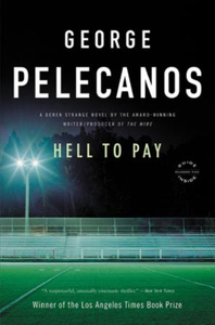 Hell to Pay (ebok) av George P. Pelecanos