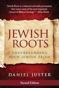 Jewish Roots (e-bok) av Dan Juster