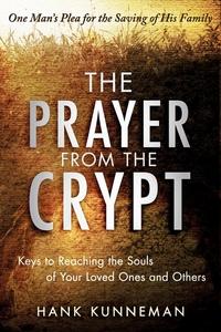 The Prayer from the Crypt (e-bok) av Hank Kunne
