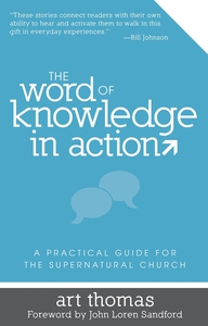 The Word of Knowledge in Action (e-bok) av Art