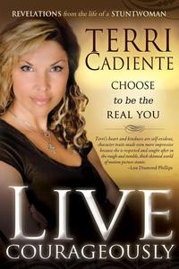 Live Courageously (e-bok) av Terri Cadiente