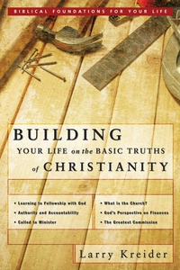 Building Your Life on the Basic Truths of Chris