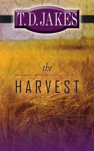 The Harvest (e-bok) av T. D. Jakes