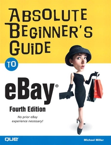 Absolute Beginner's Guide to eBay (e-bok) av Mi
