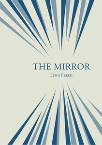 The Mirror (e-bok) av Lynn Freed