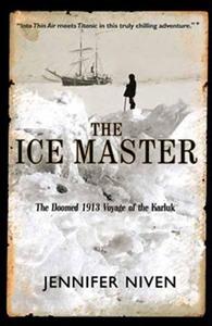 The Ice Master (ebok) av Jennifer Niven