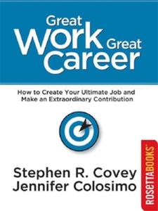 Great Work, Great Career (e-bok) av Stephen Cov