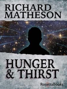 Hunger and Thirst (e-bok) av Richard Matheson