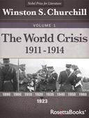 The World Crisis Vol 1