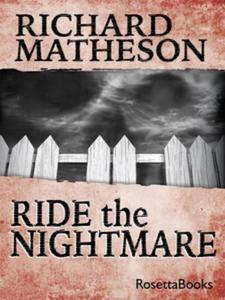 Ride The Nightmare (e-bok) av Richard Matheson