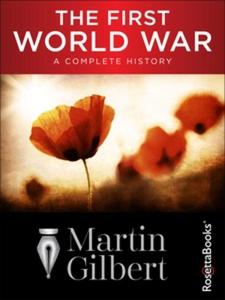 The First World War (e-bok) av Martin Gilbert