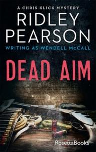 Dead Aim (e-bok) av Ridley Pearson