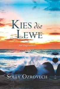 Kies die lewe (e-bok) av Solly Ozrovech