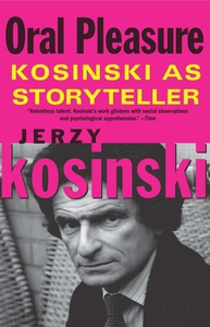 Oral Pleasure (e-bok) av Jerzy Kosinski