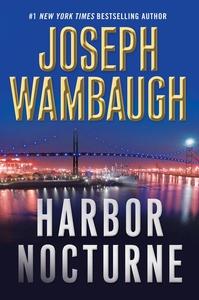 Harbor Nocturne (e-bok) av Joseph Wambaugh