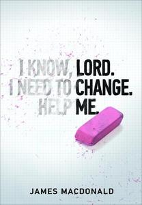 Lord Change Me (e-bok) av James MacDonald
