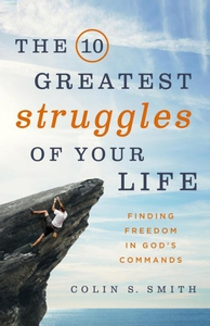 The 10 Greatest Struggles of Your Life (e-bok)