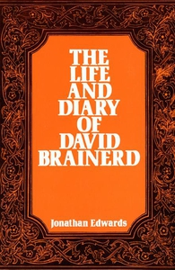 The Life and Diary of David Brainerd (e-bok) av