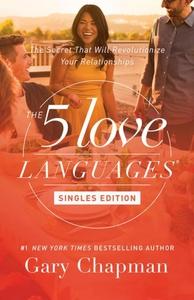 The 5 Love Languages Singles Edition (e-bok) av